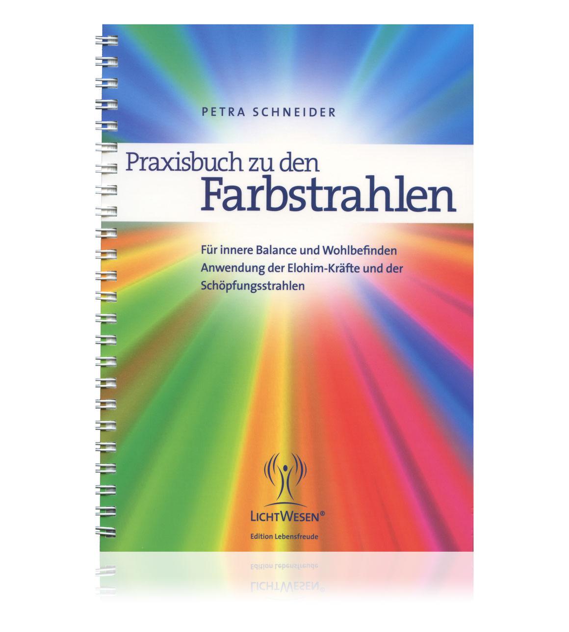 Praxisbuch zu den Farbstrahlen