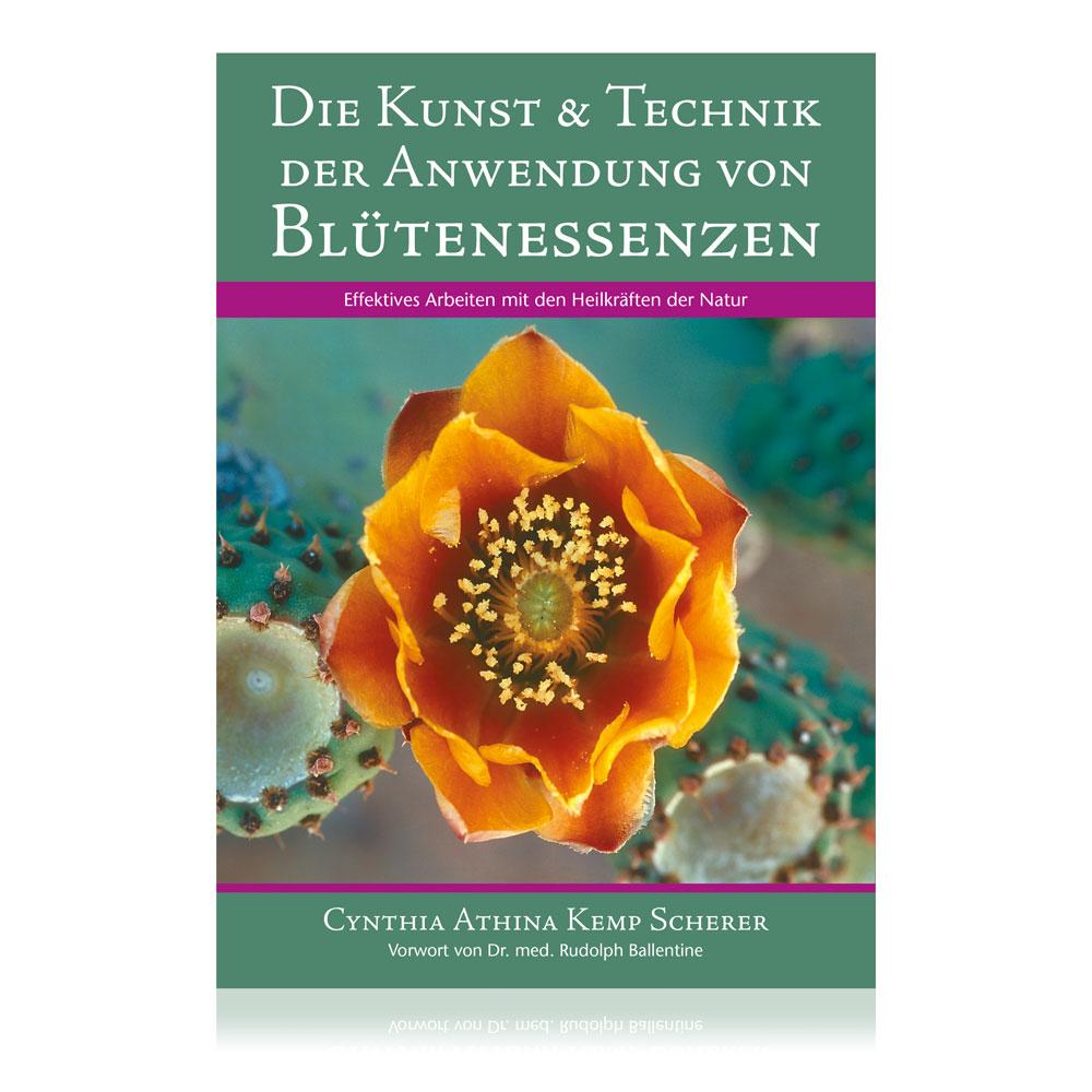 Die Kunst & Technik der Anwendung von Blütenessenzen