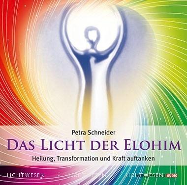 LichtWesen: Das Licht der Elohim