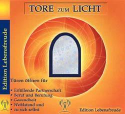 LichtWesen: Tore zum Licht