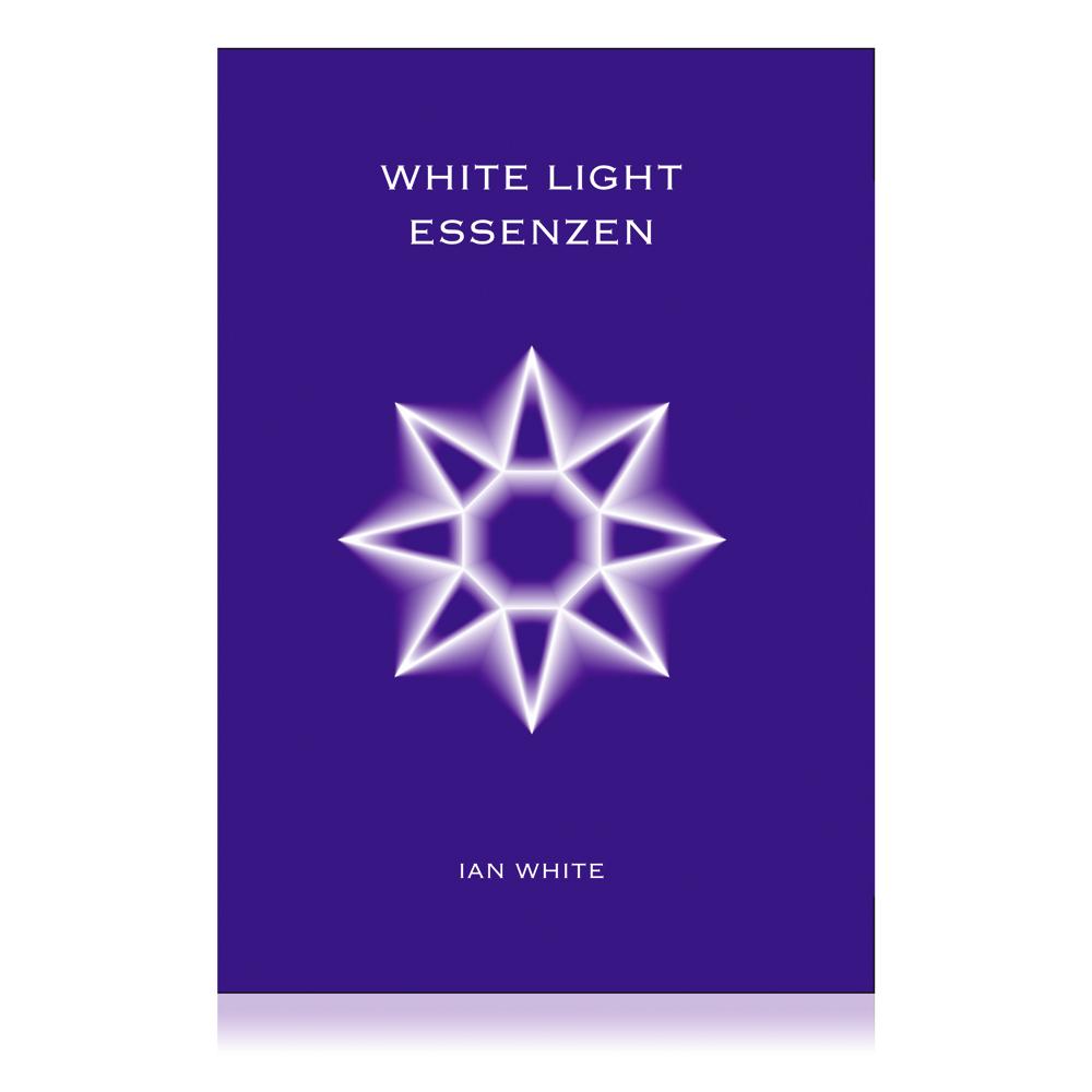 White Light Essences - das Buch (Australische Buschblüten Essenzen)